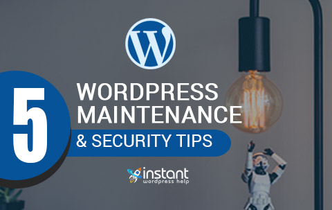 5 WordPress Maintenance & Security Tips