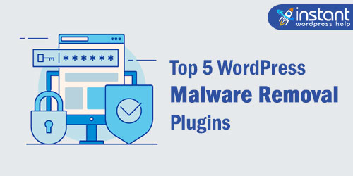 Top 5 WordPress Malware Removal Plugins of 2020